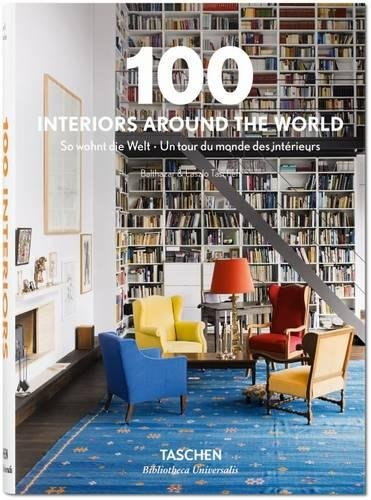 100 Interiors Around the World (Bibliotheca Universalis) [TASCHEN] (Tapa Dura)