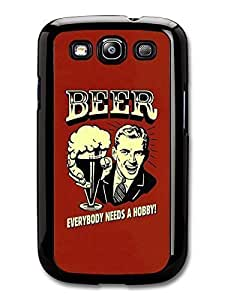 AMAF ? Accessories Beer Everybody Needs a Hobby! Vintage Illustration case for Samsung Galaxy S3