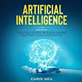 Artificial Intelligence: 4 Books in 1: AI for