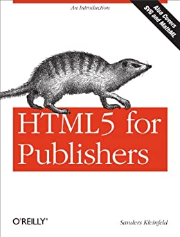 HTML5 for Publishers by [Kleinfeld, Sanders]