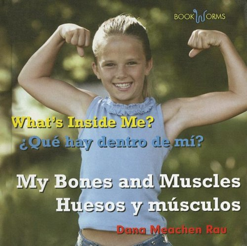 Download My Bones And Muscles/huesos Y Musculos (Bookworms) (Spanish and English Edition) ebook
