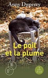 """Afficher """"Le poil et la plume"""""""