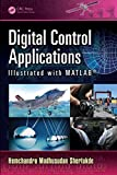Digital Control Applications: Illustrated With Matlab