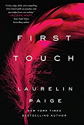 First Touch: A Novel (A First and Last Novel)