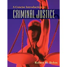 A Concise Introduction to Criminal Justice (Paperback)