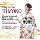 Easy&Cool KIMONO(英語による着付け解説書)