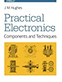 Practical Electronics: Components and