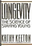 Longevity, Kathy Keeton, 0670839612