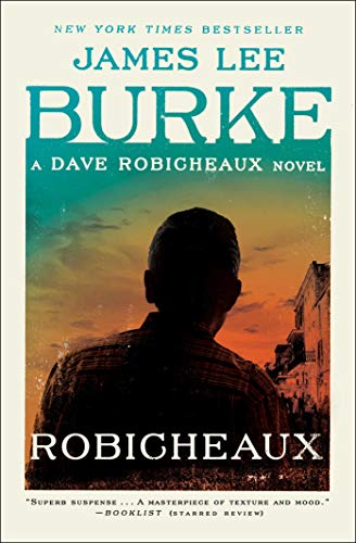 Book cover from Robicheaux: A Novel (Dave Robicheaux) by James Lee Burke