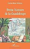 Petite histoire de la Guadeloupe