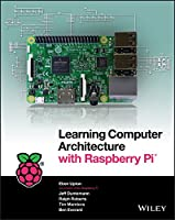Learning Computer Architecture with Raspberry Pi Front Cover