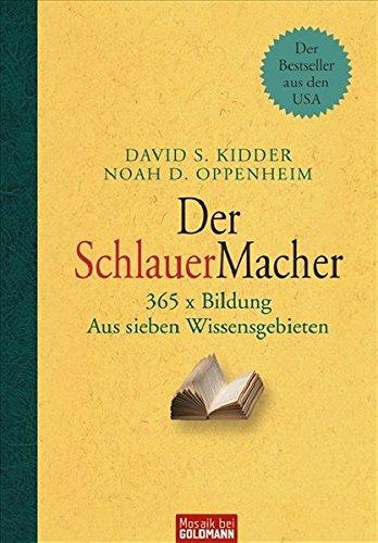 Der SchlauerMacher: 365 x Bildung - Aus sieben Wissensgebieten