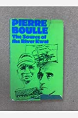 The Source of the River Kwai Hardcover