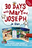 img - for 30 DAYS WITH MARY AND JOSEPH - THE NATIVITY STORY RETOLD book / textbook / text book