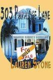 303 Paradise Lane, Lauren Stone, 0595137628