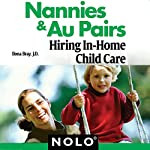 Nannies & Au Pairs: Hiring In-Home Child Care | Ilona Bray, J.D.