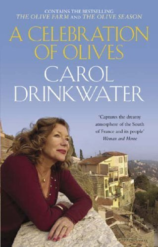 - Celebration of Olives by Carol Drinkwater (2005-05-03)