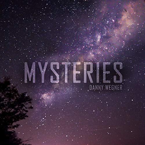 Danny Wegner - Mysteries (2018)