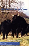 Secret Life of Cows, Rosamund Young, 1904871119