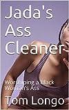 Jada's Ass Cleaner: Worshiping a Black Woman's Ass