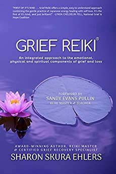 Grief Reiki by [Ehlers, Sharon]