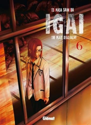 Igai, the Play Dead/Alive, Tome 6 :