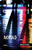 Nomad X, Drew Minh, 0981946267