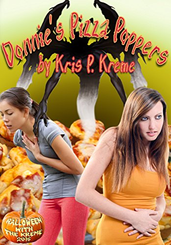 Donnie's Pizza Poppers (Halloween with the Kreme 2016 Book 10) -