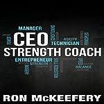 CEO Strength Coach | Ron McKeefery