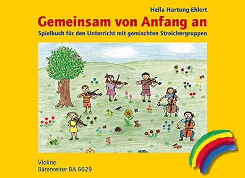 Gemeinsam Von Anfang An. Spielbuch Ausgabe Für Violine. Spielpartitur En