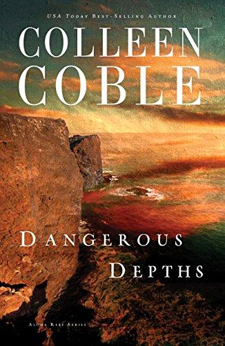 Dangerous Depths (Aloha Reef Series) [Coble, Colleen] (Tapa Blanda)