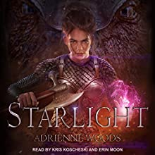 Starlight: The Dragonian Series, Book 5 Audiobook by Adrienne Woods Narrated by Erin Moon, Kris Koscheski