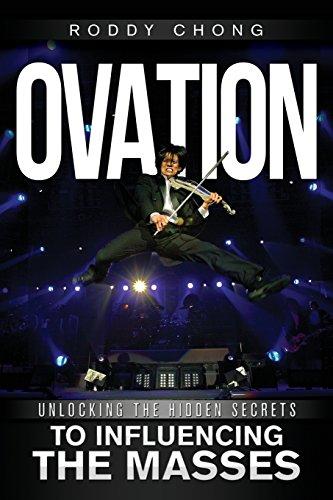 Ovation: Unlocking the Hidden Secrets to Influencing the Masses