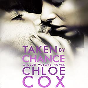 Taken by Chance Audiobook