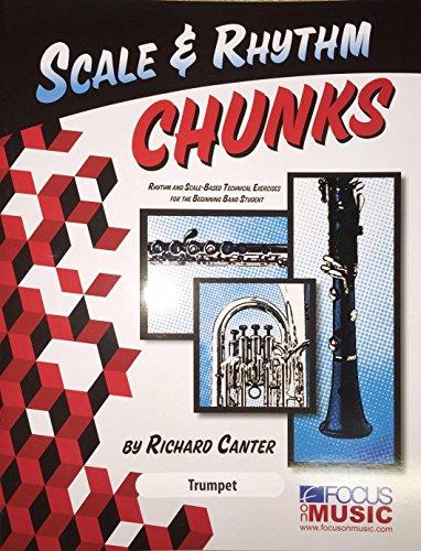 Scale & Rhythm Chunks - Trumpet (Trumpet Scale Book)