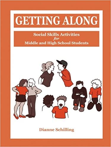 Getting Along: Social Skills Activities for Middle and High School
