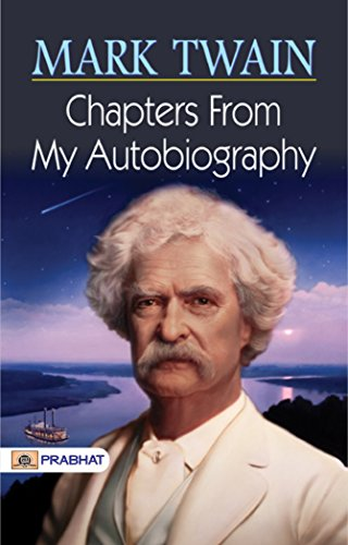 Amazon Chapters From My Autobiography Ebook Mark Twain Kindle