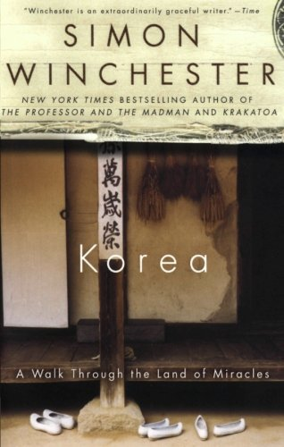 Book cover for Korea: A Walk Through the Land of Miracles