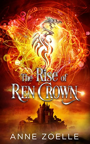 The Rise of Ren Crown by [Zoelle, Anne]