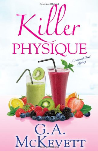 Killer Physique (A Savannah Reid Mystery)
