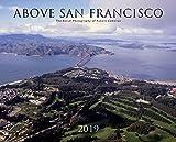 Above San Francisco 2019 Wall Calendar: The Aerial Photography of Robert Cameron