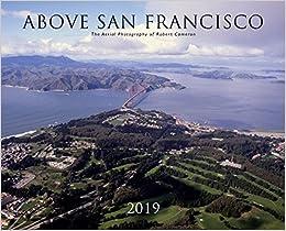 Above San Francisco 2019 Calendar