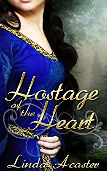 Hostage of the Heart by [Acaster, Linda]