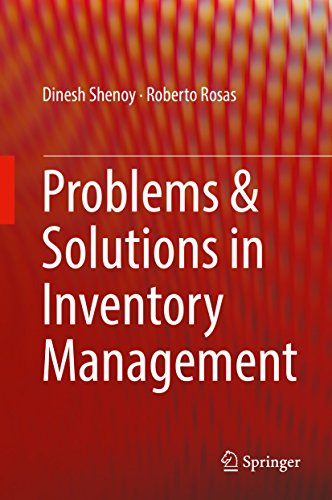 Problems & Solutions in Inventory Management (Tools And Techniques Of Inventory Management And Control)