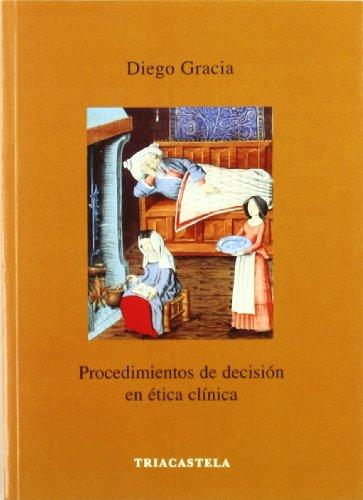 Descargar Libro Procedimientos De Decisión En ética Clínica Diego Gracia