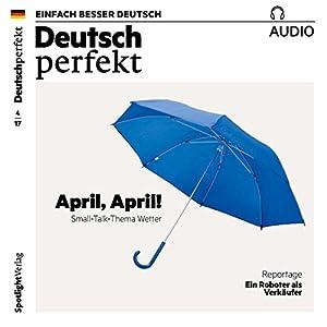 Deutsch lernen Audio - April, April! Small-Talk-Thema Wetter Audiobook