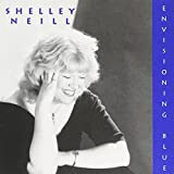 Envisioning Blue by Shelley Neill (2003-08-02)