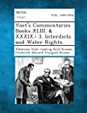 Voet's Commentaries Books Xliii. and Xxxix, Johannes Voet and Ludwig Emil Krause, 1287352421
