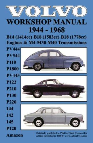 Volvo 1944-1968 Workshop Manual Pv444, Pv544 (P110), P1800, Pv445, P122 (P120 & Amazon), P210, P130, P220, 144, 142