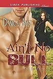 Ain't No Bull, Danica Avet, 1610349911